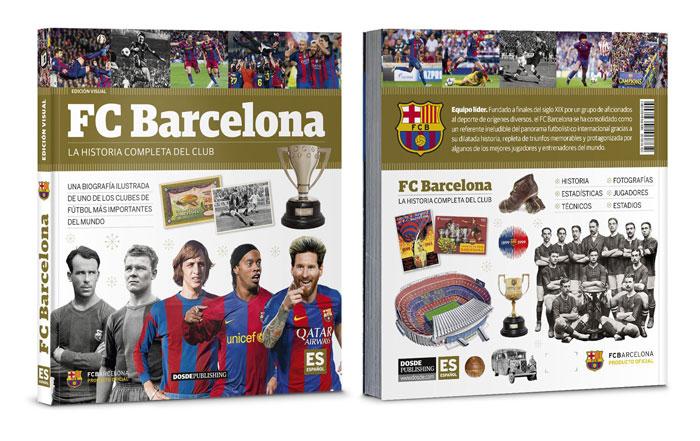 Libro Historia del Fútbol Club Barcelona, Dosde Editorial