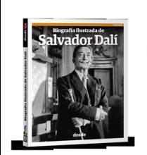 Biografía ilustrada de Salvador Dalí