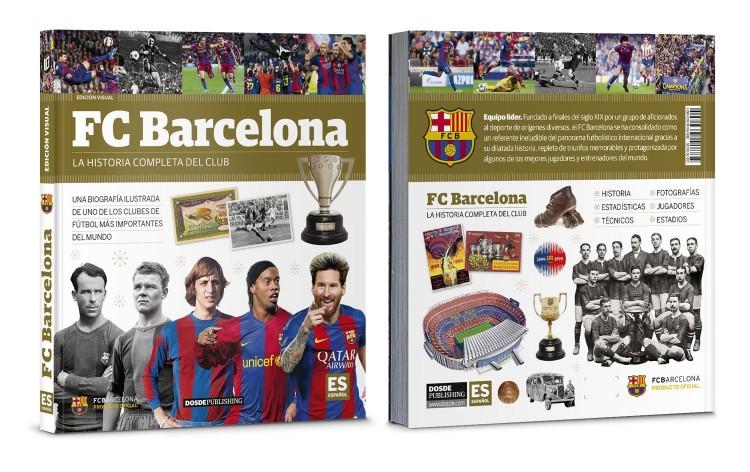 Portada Contraportada Libro Futbol Club Barcelona Barça Historia Ilustrada Dosde Publishing
