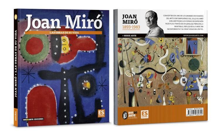Portada Contraportada Libro Joan Miro Las Obras De Su Vida Arte Dosde Publishing