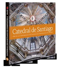 Libro historia de la catedral de santiago de compostela - La casa del libro santiago de compostela ...