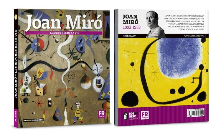 Couverture Joan Miro Les Oeuvres De Sa Vie Livre Francais Art Dosde Publishing