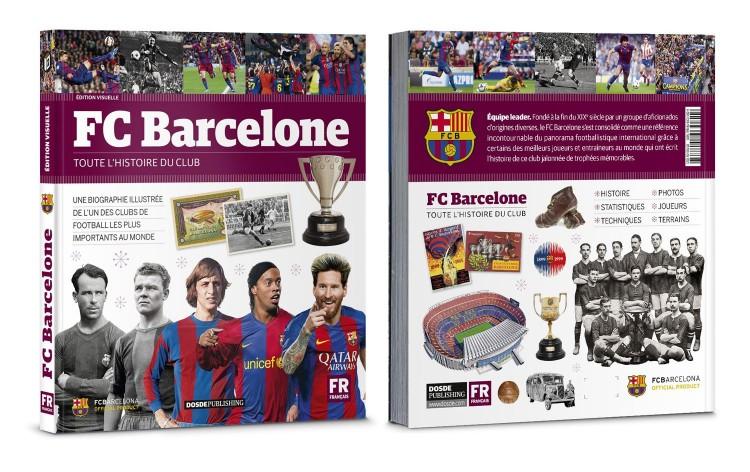 Couverture Livre Fc Barcelone Barça Histoire Illustree Du Football Club