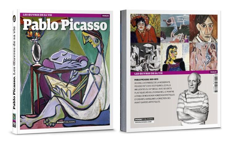 Couverture Pablo Picasso Les Oeuvres De Sa Vie Livre Francais Art Dosde Publishing