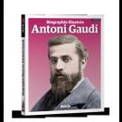 Biographie illustrée d'Antoni Gaudí