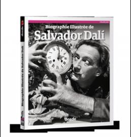 Biographie illustrée de Salvador Dalí